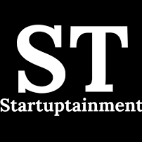 Startuptainment